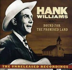 Hank Williams-Bound for the Promised Land CD NEW