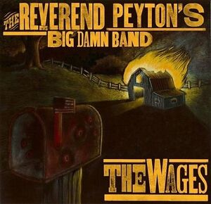Reverend Peytons Big Damn Band Wages (Dlcd) vinyl LP NEW sealed