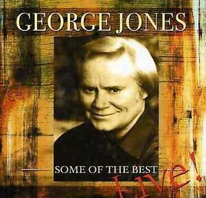 NEW Some Of The Best Live by George Jones CD (CD)