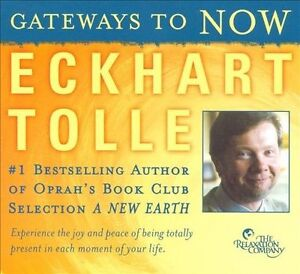 Gateways to Now by Eckhart Tolle CD 2008 NEW