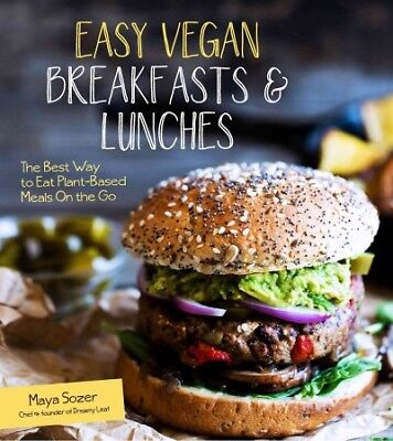 Easy Vegan Breakfasts & Lunches : The Best Way to Eat Plant-Based Meals on (Best Easy Vegan Cookbooks)