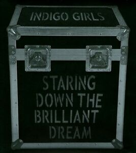 Staring Down the Brilliant Dream by Indigo Girls 2CD, Jun-2010 NEW