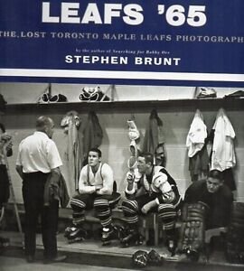 LEAFS '65 LOST TORONTO MAPLE LEAF PHOTOS BY LEWIS PARKER