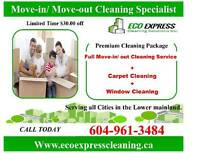 Move in /Move out +Carpet +Window Cleaning