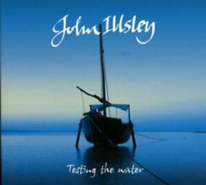 Testing The Water von John Illsley (2014)