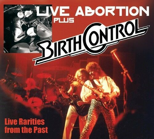 Birth Control - Live Abortion Plus [New CD]