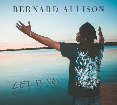 Bernard Allison   Let It Go  New Cd