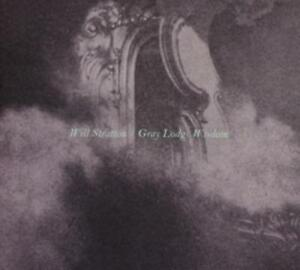 Gray Lodge Wisdom - Will Stratton (2015, CD NEU)