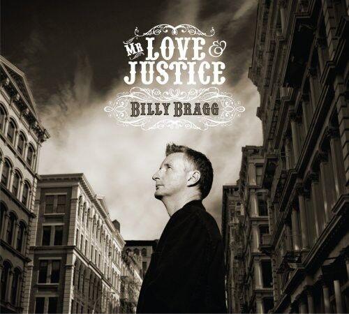 Billy Bragg - Mr Love & Justice [New CD]
