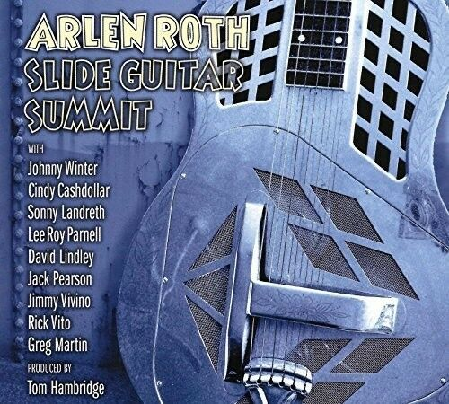 Arlene Roth - Slide Guitar Summit [New CD]