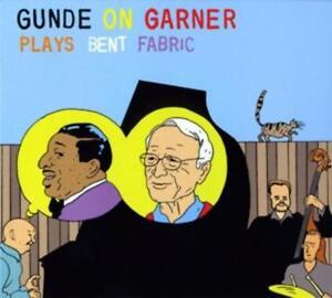 CD  Gunde on Garner Plays Bent Fabric Digipack ( K115)