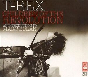 T REX - CHILDREN OF THE REVOLUTION..MARC BOLAN...2 X DISCS..NEW & SEALED