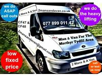 2 Mans & A Van - BARGAIN MAN & VAN / REMOVALS FOR MERTHYR TYDFIL AREA