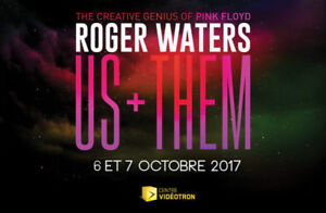 SIX (6) billets pour le spectacle de ROGERS WATERS, du 6 octobre