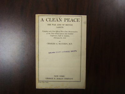 A Clean Peace pamphlet 1918 Charles McCurdy Doran Co
