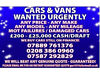 Wanted urgently!! Cars/ vans under 10 years old! Top prices paid! Guarenteed!! No scrap please! T Iver