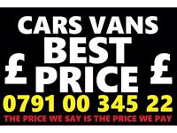 07910034522 SELL YOUR CAR VAN BIKE WANTED FOR CASH BUY MY SCRAP NO Sta