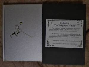 BOOK - Praise For The Knights Of Winter Ice Hockey Signed / 500