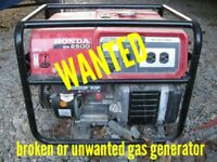 Wanted: broken or unwanted gas generator 506-878-0444