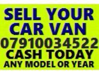 07910034522 SELL YOUR CAR VAN BIKE WANTED FOR CASH BUY MY SCRAP P