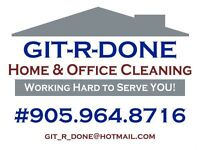 GIT-R-DONE  Home & Office Cleaning
