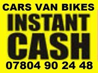 Ò78Ò4 9Ò2448 WANTED CARS VANS FOR CASH SCRAP BUY YOUR SELL MY SCRAPPING Dicky