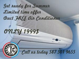Air Conditioner Duct Free fully installed 1999$