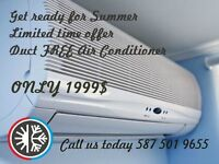 Duct FREE Air Conditioner 1999$!!!