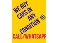 We buy ANY car/van ANY make/model/mileage Sell my car/van *WATFORD AREA + 3 MILES*