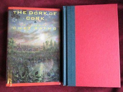 Chet Raymo - THE DORK OF CORK - 1st/1ST