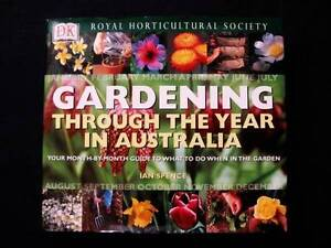 Gardening Throughout The Year In Australia - Ian Spence [HB] Loganholme Logan Area Preview
