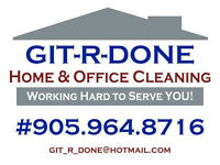 ★★★★★ GIT-R-DONE Home & Office Cleaning ★★★★★