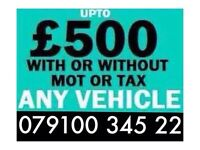 07910034522 WANTED CAR VAN FOR CASH BUY YOUR SCRAP SELL MY SCRAPPING W