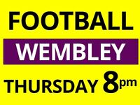 Friendly football games at Wembley - Every Thursday 8pm