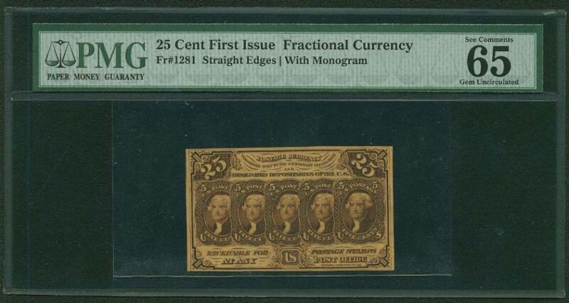1862-63  25 CENT FRACTIONAL CURRENCY FR-1281 CERTIFIED PMG GEM UNCIRCULATED-65