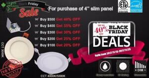 Black Friday Promo 40% Discount  4'' LED Slim Panel / Pot 9W = 60W, 750 Lm, cETL - Dim IC Rated - 10 Yrs Warranty 9.99 $