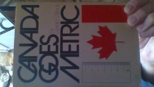 1974 book: Canada Goes Metric by Gerald J. Black