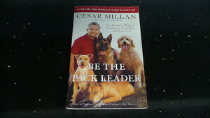 "CESAR MILLAN""S book ""Be the Pack Leader"""