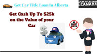 Short in Cash? Get a car title loans in Alberta with best deals!