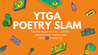 YTGA Poetry Slam-August Edition!