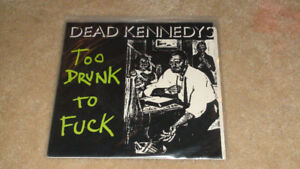 Dead Kennedys - Too Drunk To F**k