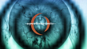 A Perfect Circle *Hard Tickets* Section H Row 8