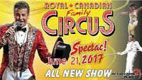 ROYAL CANADIAN FAMILY CIRCUS SPECTAC 2017!