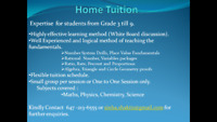 Home tutoring services for Math and Science from Grade 3 to 9.