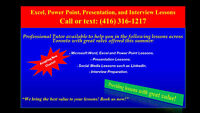 Excel, Power Point and Interview Lessons - Call: (416) 316-1217