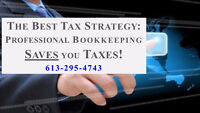 The BEST TAX STRATEGY has a PROFESSIONAL do your BOOKKEEPING!