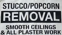 Popcorn-Stucco ceiling removal