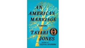 Like new - An American Marriage, by Tayari Jones