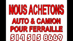 WE BUY / ACHETONS AUTO & CAMION POUR PIECES OU SCRAPE 5145158669