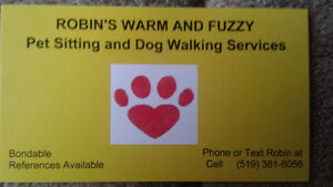ROBINS WARM AND FUZZY DOG WALKING AND PET/HOUSE SITTING SERVICES Sarnia Sarnia Area image 1